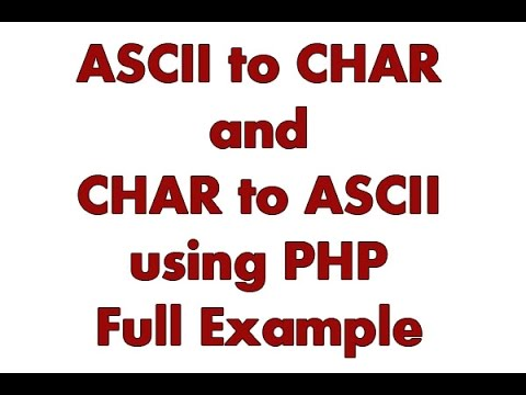 ASCII to CHAR and CHAR to ASCII in PHP full example - simple and easy way - important