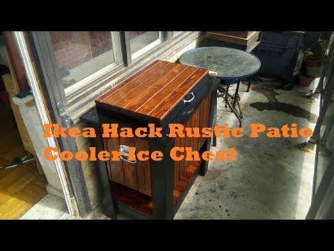 Ikea Hack Rustic Patio Cooler Ice Chest