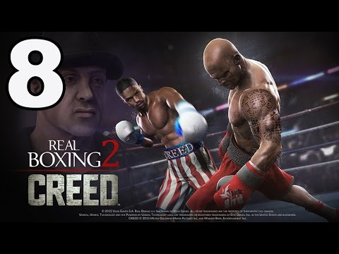 Real Boxing 2: CREED - Gameplay Walkthrough Part 8 - Chapter 1: Stage 8 (iOS, Android)