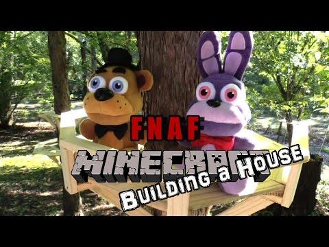 FNAF plush Minecraft 5 - building a House