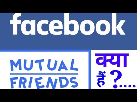What is the Facebook mutual friend?