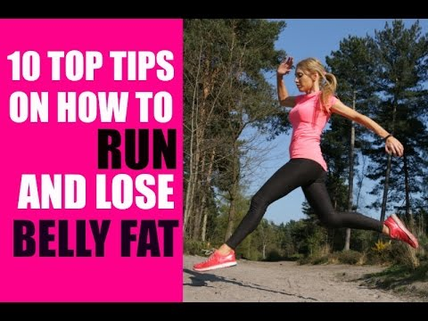RUNNING TIPS - HOW TO START RUNNING  AND LOSE BELLY FAT