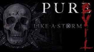 LIKE A STORM - Pure Evil (Official Audio)