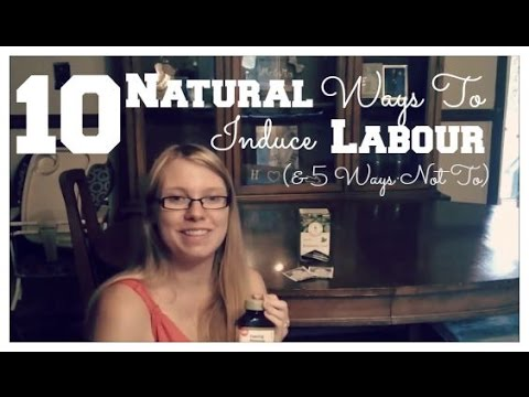 10 Natural Ways to Induce Labour, And 5 Ways Not To