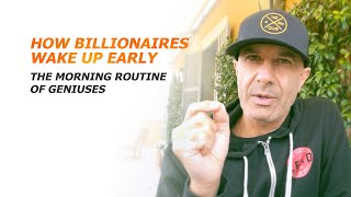 How Billionaires Wake Up Early | The Morning Routine of Geniuses