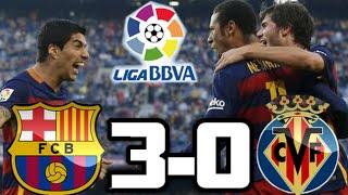 Barcelona 3-0 Villarreal| RESUMEN Y GOLES HD| GOALS AND HIGHLIGHTS| 08-11-2015