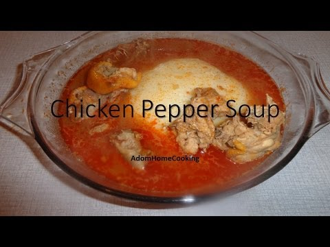 How To Make Chicken  Pepper Soup / Light Soup