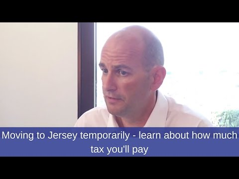 Moving to Jersey temporarily? Learn about how much tax and national insurance you will pay