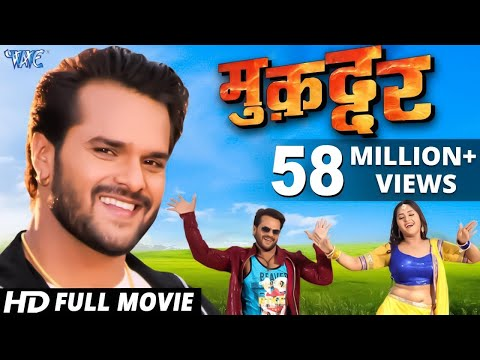 Xxx Mp4 Muqaddar Superhit Bhojpuri Full Movie 2018 Khesari Lal Yadav Kajal Raghwani Full Film 3gp Sex