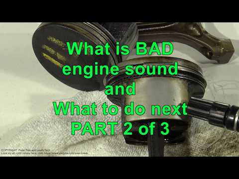 What is BAD engine sound and What to do next? PART 2 / 3