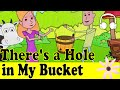 There S A Hole In My Bucket Funny Song Muffin Songs