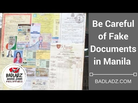 Be Careful of Fake Documents in Manila Philippines