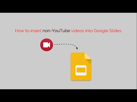 How to Insert Non-YouTube Videos Into Google Slides