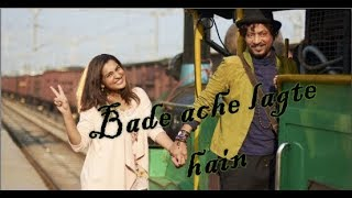 Bade ache lagte hain .....Qarib Qarib single