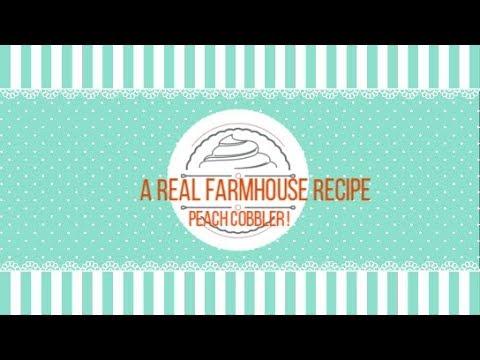 Homemade FARMHOUSE  Peach Cobbler !!