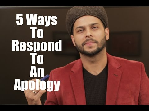 5 Ways To Respond To An apology
