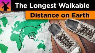 Download What's the Longest Walk-able Distance on Earth? Video