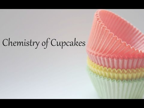 Chemistry of Cupcakes