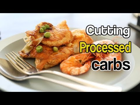 Cutting Processed Carbs And Foods From Your Diet