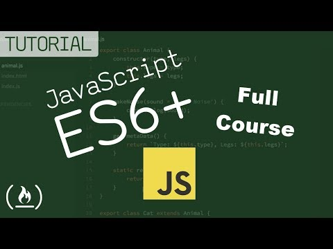 JavaScript ES6, ES7, ES8: Learn to Code on the Bleeding Edge (Full Course)