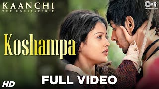 Koshampa Song Video - Kaanchi | Kartik Aaryan, Mishti | Latest Bollywood Songs