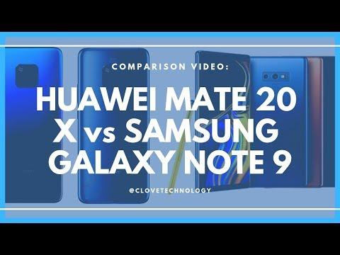 Comparison: Huawei Mate 20 X versus Samsung Galaxy Note 9