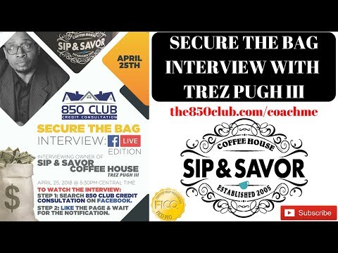 How To Open Your Own Coffee Shop - Secure The Bag Interview W/Trez Pugh - Sip & Savor Chicago CEO