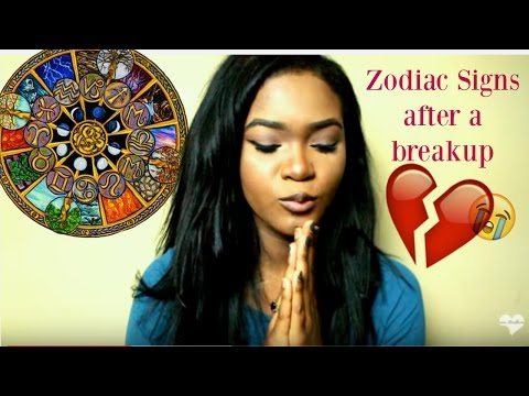 THE ZODIAC SIGNS AFTER A BREAKUP