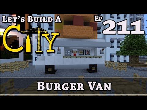 How To Build A City :: Minecraft :: Burger Van :: E211