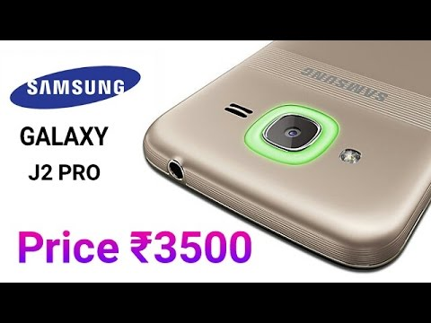 Samsung Galaxy J2 Pro  in price of ₹3500