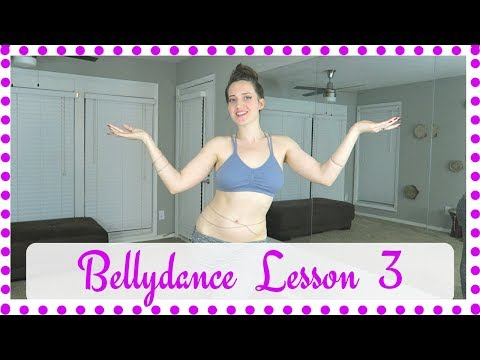 How to Belly Dance for Beginners Lesson 3