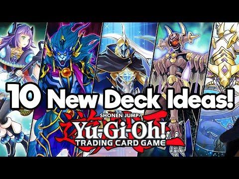 Top 10 New Yu-Gi-Oh Deck Ideas in 2018!