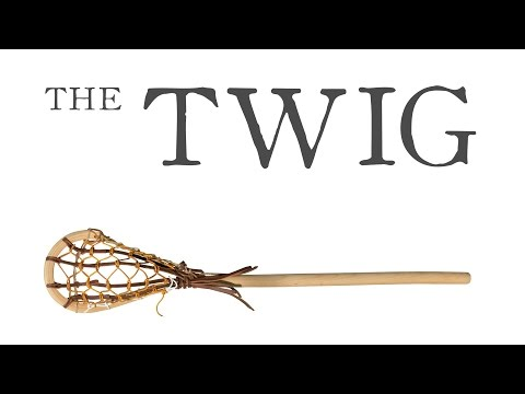 Making of The TWIG  |   The Wood Lacrosse Stick Shorty