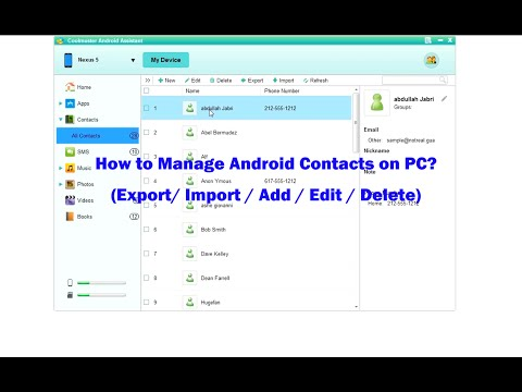How to Transfer Contacts between Android Phone and Computer? Add, Edit and Delete Contacts on PC.