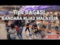 Download  TIPS BAGASI DI BANDARA KLIA2 MALAYSIA MP3,3GP,MP4