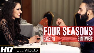 Raxstar | SunitMusic | Four Seasons (Official Video HD)