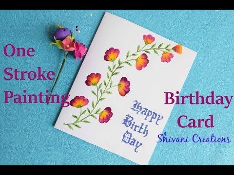 One Stroke Painting Birthday Card/ One Stroke Painting Flowers