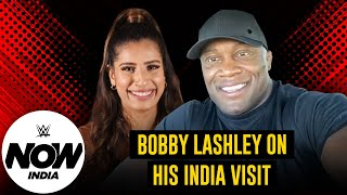 """WWE Champion """"The Almighty"""" Bobby Lashley on his India visit: WWE Now India"""