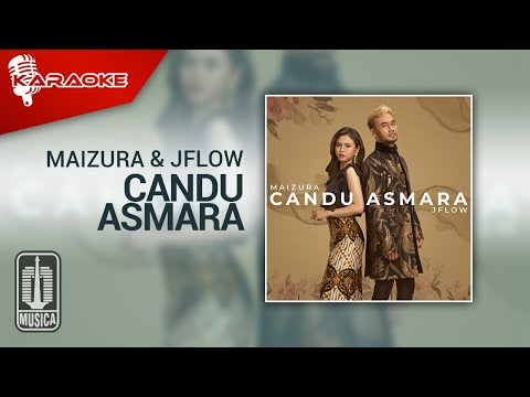 Download Maizura & JFlow - Candu Asmara MP3 Gratis