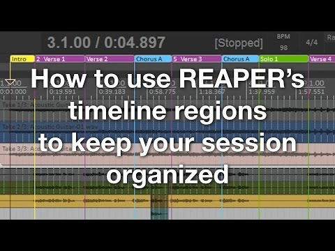 How to use REAPER's timeline regions to keep your session organized