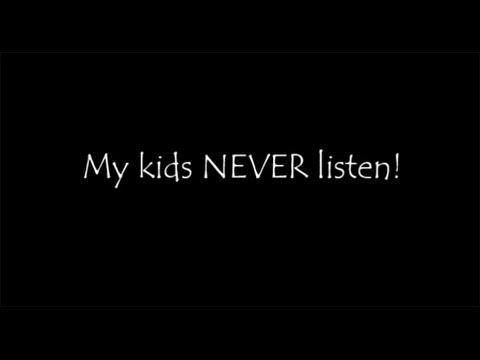 How Do I Get My Kids to Listen