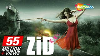 Zid (2014) HD - Mannara - Karanvir Sharma - Shraddha Das - Hindi Full Movie