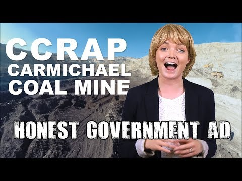 Honest Government Advert | Adani Coal Mine