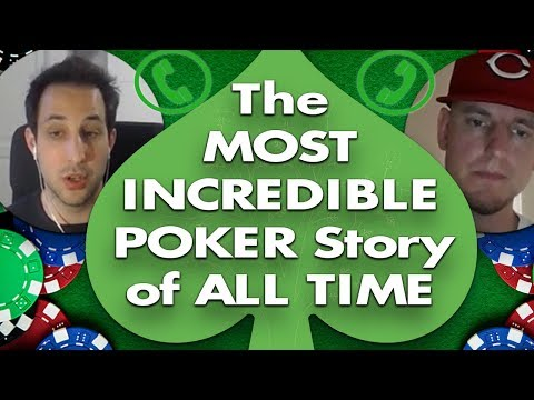 The Most Incredible POKER STORY of All Time
