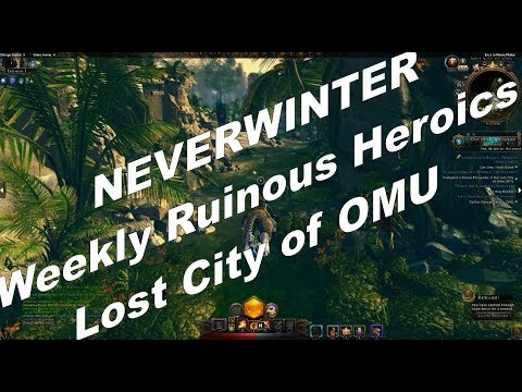 Neverwinter Weely Ruinous Heroics Neverwinter Players are the Best People