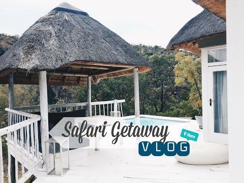 A Safari Getwaway      Vlog