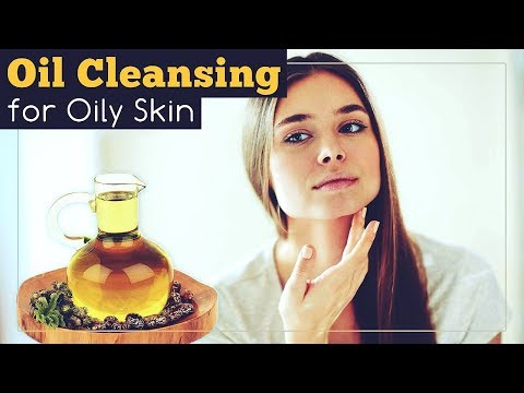 Oil Cleansing for Oily Skin with Castor Oil