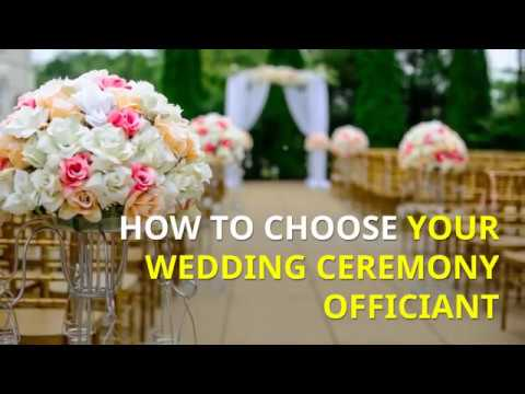 How To Choose Your Wedding Ceremony Officiant