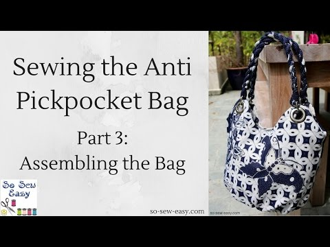 Sewing the Anti Pickpocket Bag: Part 3, Assembling the Bag