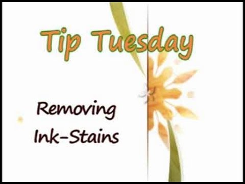 Tip - Removing Ink Stains